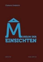 Umbricht, Clemens Museum der Einsichten