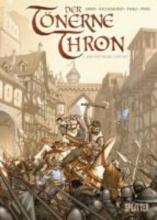 Jarry, Nicolas Der tönerne Thron 01 - Der Ritter  mit der Axt