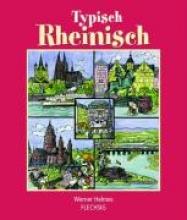 Helmes, Werner Typisch Rheinisch