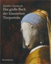 Junakovic, Svjetlan Das groe Buch der klassischen Tierportrts