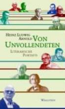 Arnold, Heinz Ludwig Von Unvollendeten
