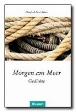 Adam, Manfred Karl Morgen am Meer