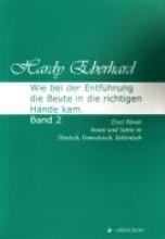 Eberhard, Hardy Wie bei der Entführung die Beute in die richtigen Hände kam 2