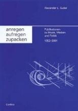 Suder, Alexander L. Anregen - Aufregen - Zupacken