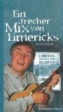 Knauer, Hans Ein frecher Mix von Limericks