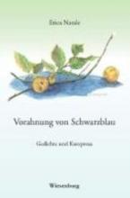 Natale, Erica Vorahnung von Schwarzblau