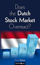 Rishaf Kasim , Does the Dutch Stock Market Overreact?