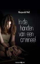 Margareth  Wolf In de handen van een crimineel