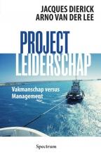 Jacques  Dierick, Arno van der Lee Projectleiderschap