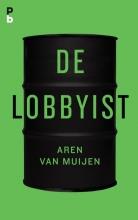Aren van Muijen De Lobbyist
