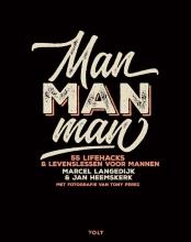 Jan Heemskerk Marcel Langedijk, Man man man