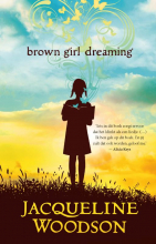 Jacqueline Woodson , Brown girl dreaming