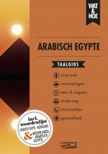Wat & Hoe taalgids , Arabisch Egypte