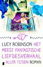 Robinson, Lucy Het meest fantastische liefdesverhaal aller tijden