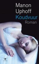 Manon  Uphoff Koudvuur