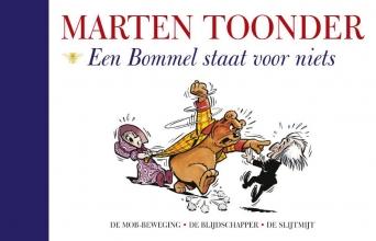 Marten  Toonder Alle verhalen van Olivier B. Bommel en Tom Poes 41 : Een Bommel staat voor niets