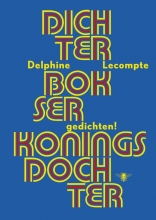 Delphine  Lecompte Dichter, bokser, koningsdochter