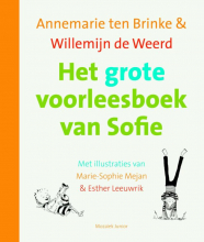 Willemijn de Weerd Annemarie ten Brinke, Het grote voorleesboek van Sofie