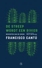 Francisco  Cantú De streep wordt een rivier