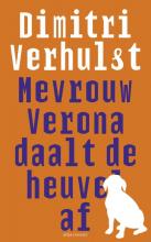 Dimitri  Verhulst Mevrouw Verona daalt de heuvel af
