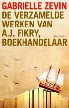 Gabrielle  Zevin De verzamelde werken van A.J. Fikry, boekhandelaar