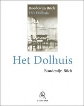 Boudewijn  Büch Het dolhuis (grote letter) - POD editie