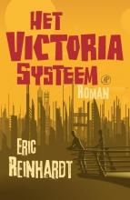 Eric  Reinhardt Het Victoriasysteem