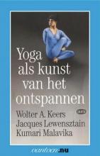 K. Malavika W.A Keers  J. Lewensztain, Yoga als kunst van het onstpannen