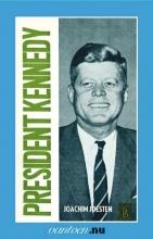 J. Joesten , President Kennedy