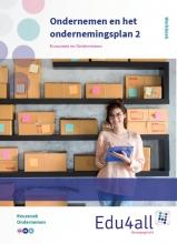 Ondernemen en het ondernemingsplan 2 Keuzevak Ondernemen Werkboek