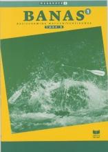 A.J. Zwarteveen J.L.M. Crommentuyn  E. Wisgerhof, Banas 1 Vmbo-B Werkboek 2