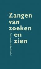 C. van Bruggen , Zangen van zoeken en zien