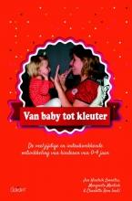 Jan Hindrik  Loonstra, Margrieta  Mentink, Charlotte  Rem Van baby tot kleuter