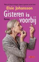 Johansson, Elsie Gisteren is voorbij