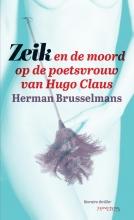 Herman  Brusselmans Zeik en de moord op de poetsvrouw van Hugo Claus