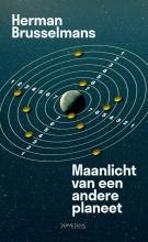 Herman Brusselmans , Maanlicht van een andere planeet