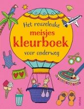 , Het reuzeleuke meisjeskleurboek voor onderweg