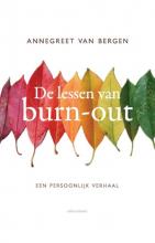 Annegreet van Bergen , De lessen van Burn-out