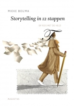 Mieke Bouma , Storytelling in 12 stappen