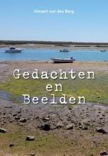 Vincent van den Berg Gedachten en Beelden