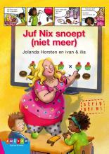 Jolanda Horsten , Juf Nix snoept (niet meer)