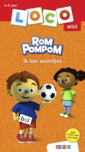 , Loco Mini Rompompom ik leer woordjes
