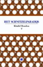 Khalid  Boudou Het schnitzelparadijs