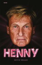 Kevin Kraan , Henny