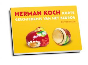 Herman  Koch Korte geschiedenis van het bedrog