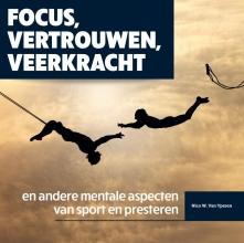 Nico van Yperen , Focus, vertrouwen, veerkracht en andere mentale aspecten van sport en presteren