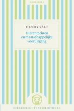 Henry S. Salt , Dierenrechten en maatschappelijke vooruitgang