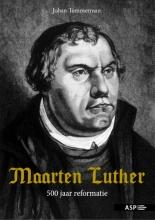 Johan Temmerman , Maarten Luther