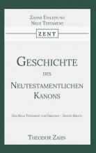 Theodor Zahn , Geschichte des Neutestamentlichen Kanons 2