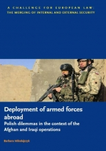Barbara Mikolajczyk , Deployment of armed forces abroad - polish dilemmas in the context of the Afghan and Iraqi operations